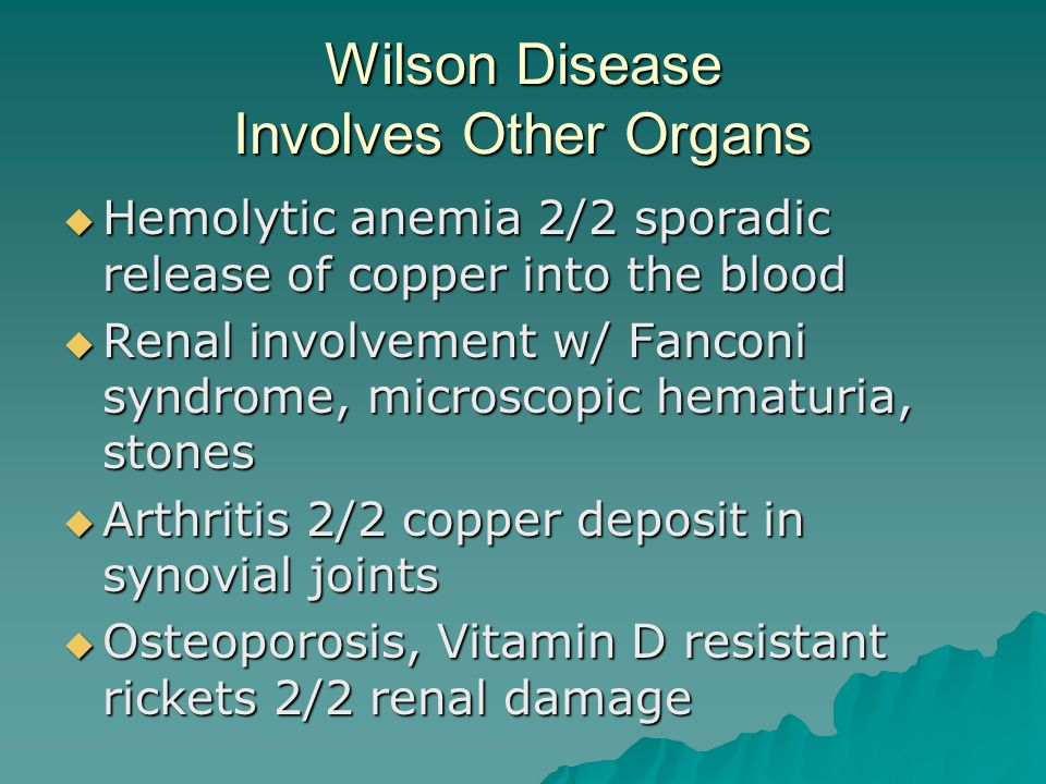 Wilson Disease Involves Other Organs