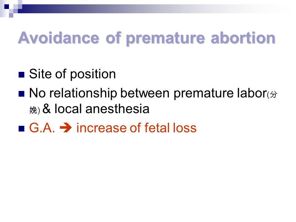 Avoidance of premature abortion