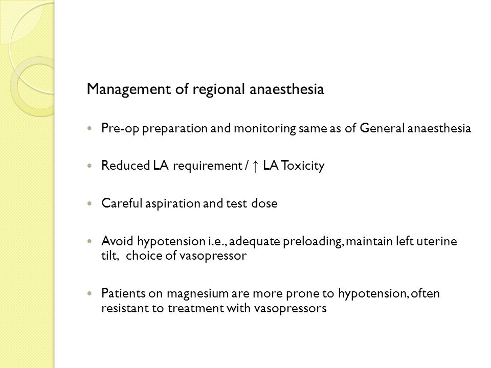 Management of regional anaesthesia