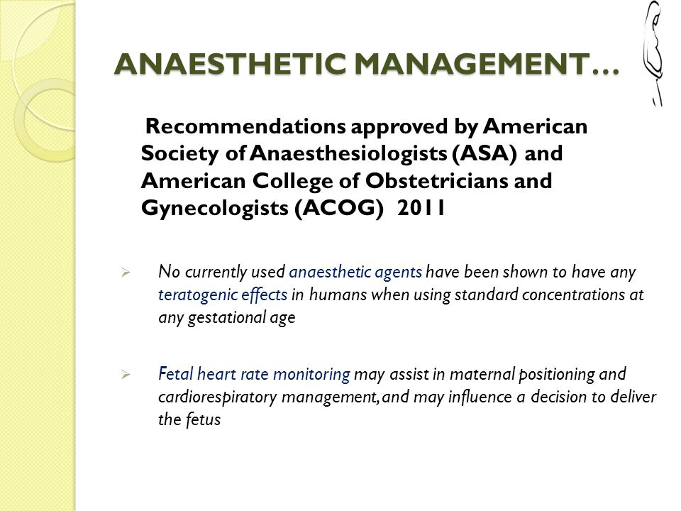 ANAESTHETIC MANAGEMENT…