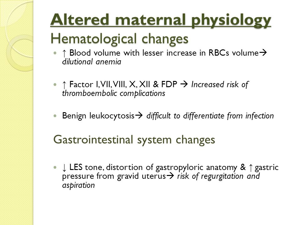 Altered maternal physiology Hematological changes