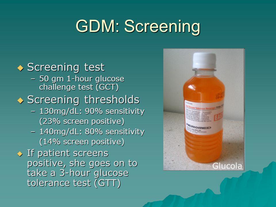GDM: Screening Screening test Screening thresholds