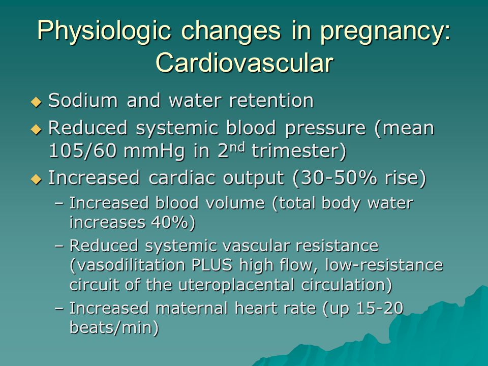 Physiologic changes in pregnancy: Cardiovascular