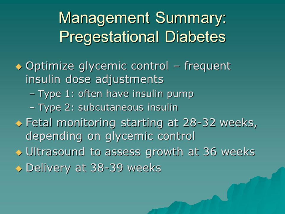 Management Summary: Pregestational Diabetes