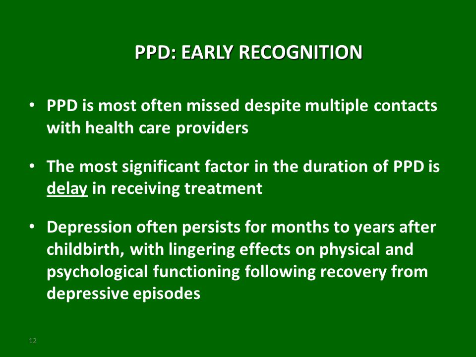 PPD: EARLY RECOGNITION