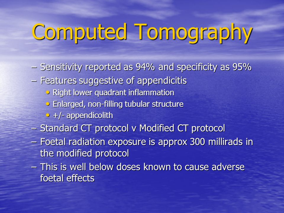 Computed Tomography Sensitivity reported as 94% and specificity as 95%
