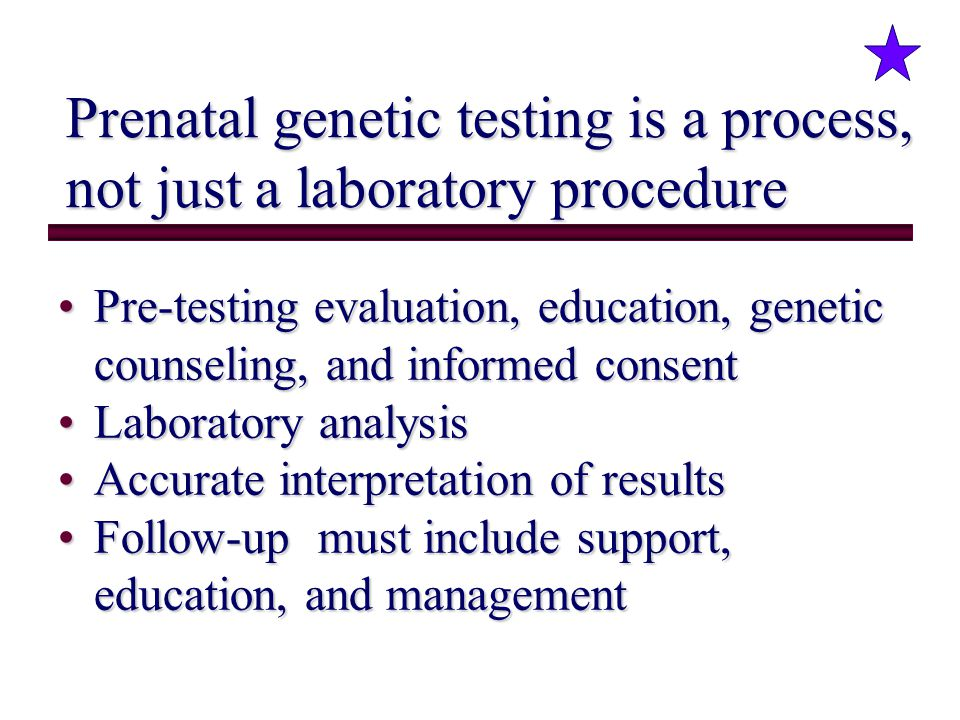 Prenatal genetic testing is a process, not just a laboratory procedure
