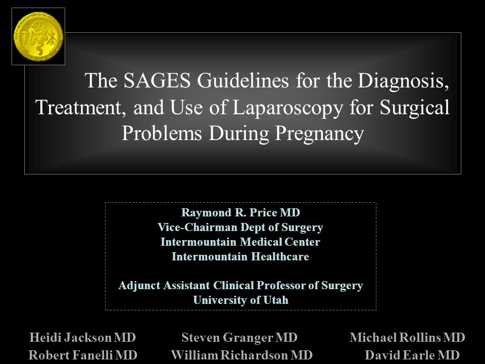 The SAGES Guidelines for the Diagnosis, Treatment, and Use of Laparoscopy for Surgical Problems During Pregnancy