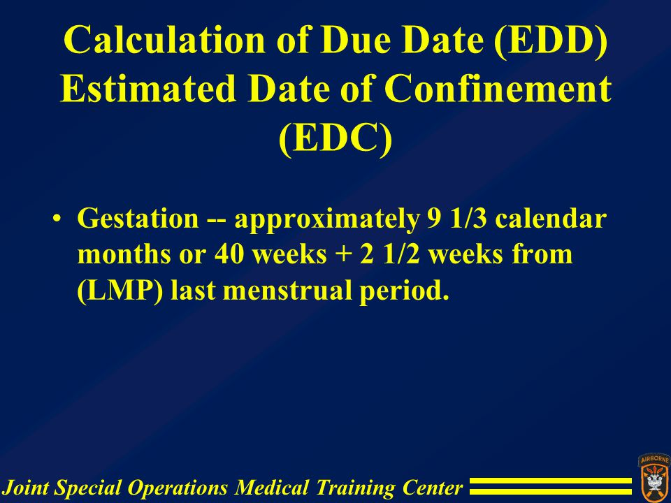 Estimated date of confinement