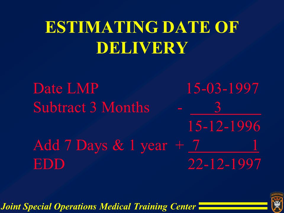 ESTIMATING DATE OF DELIVERY