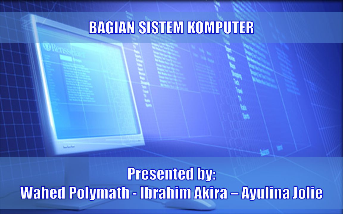 Bagian sistem komputer ppt video online download bagian sistem komputer ccuart Image collections