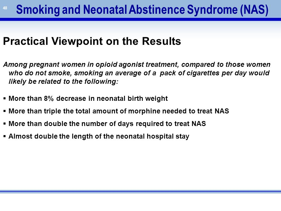 Smoking and Neonatal Abstinence Syndrome (NAS)