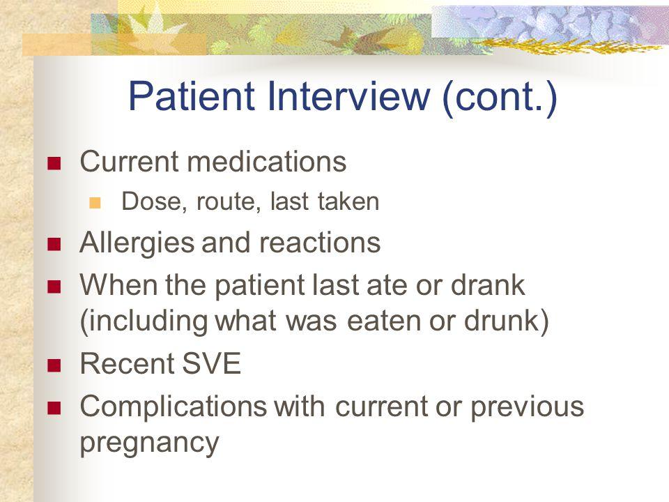 Patient Interview (cont.)