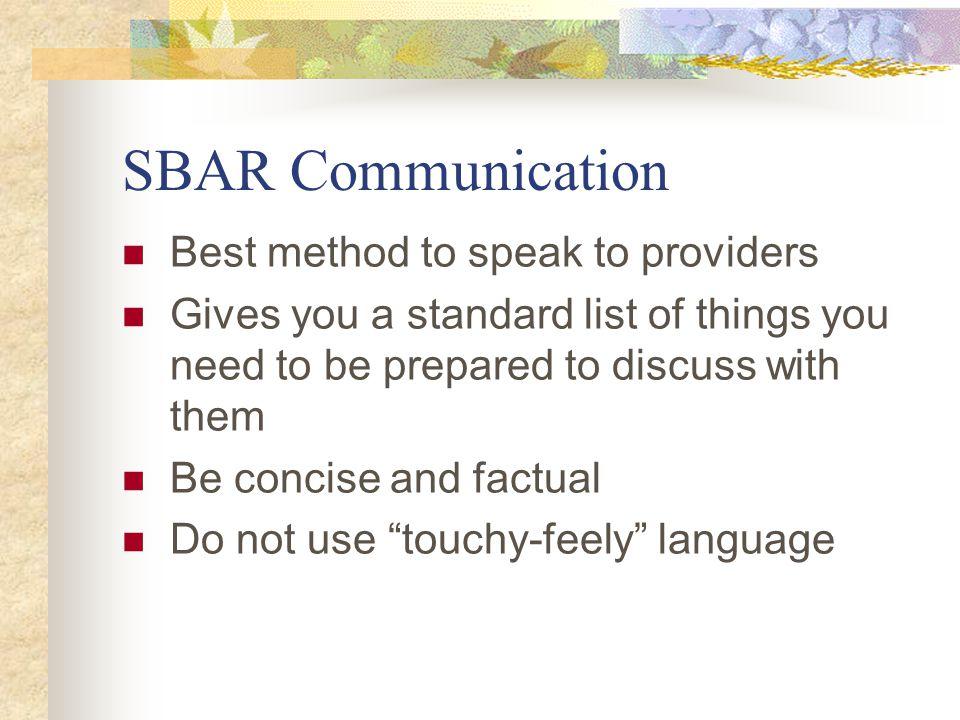 SBAR Communication Best method to speak to providers