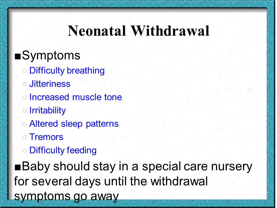 Neonatal Withdrawal Symptoms