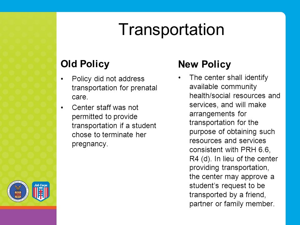 Transportation Old Policy New Policy