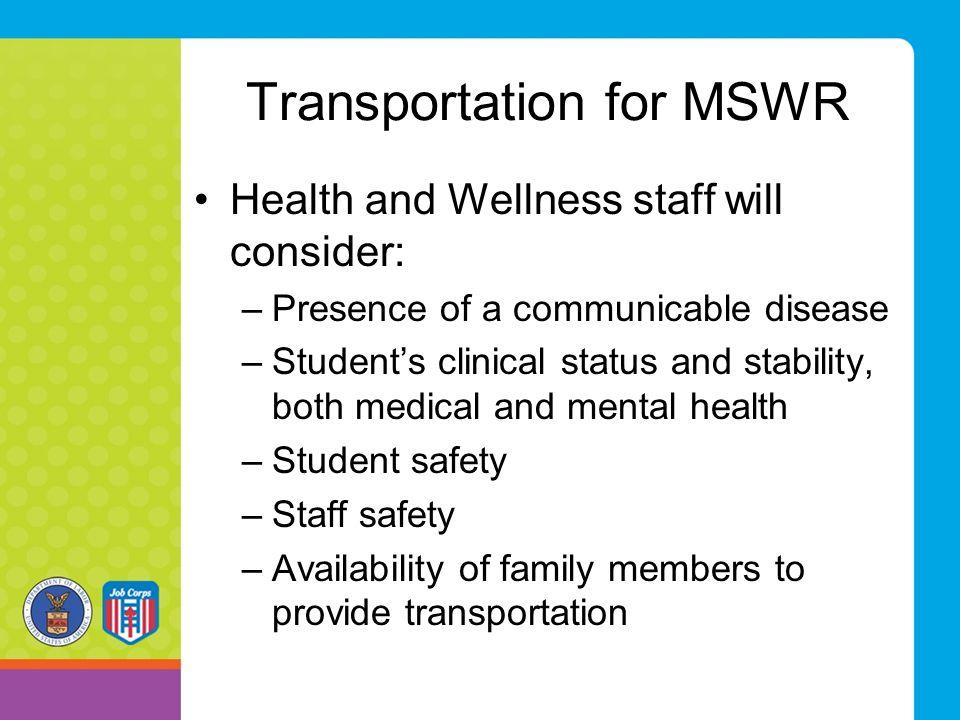 Transportation for MSWR