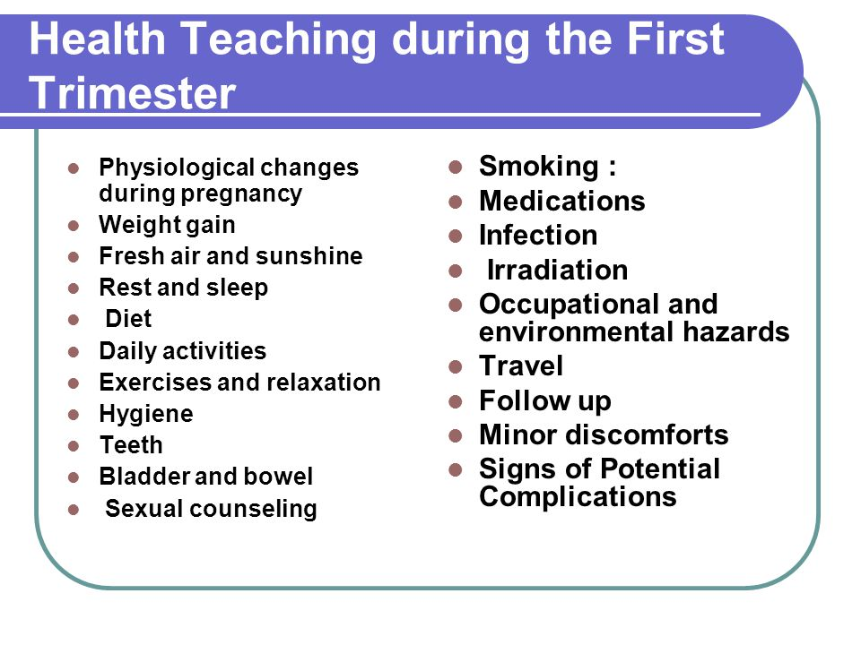 Health Teaching during the First Trimester