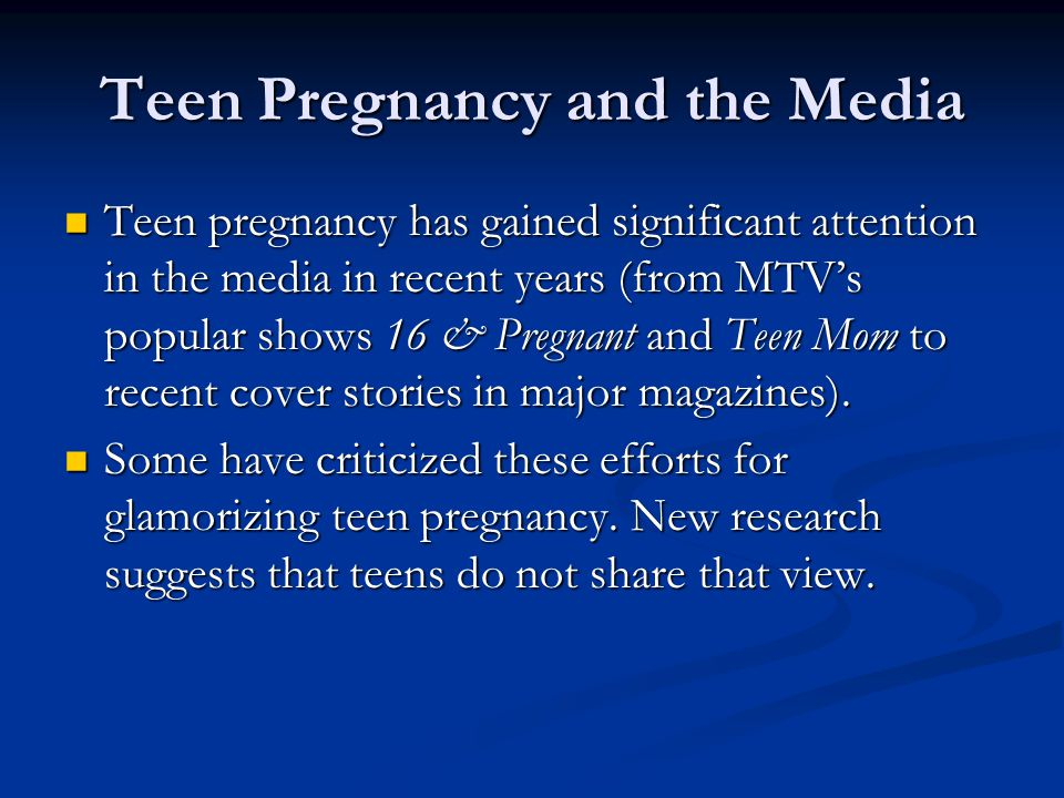 Teen Pregnancy and the Media