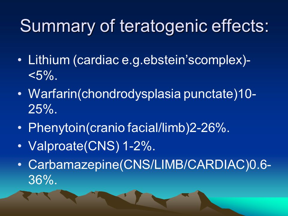 Summary of teratogenic effects: