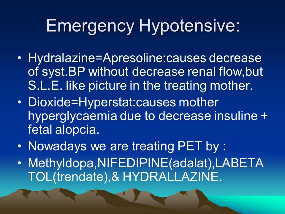 Emergency Hypotensive: