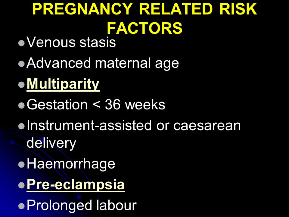 PREGNANCY RELATED RISK FACTORS