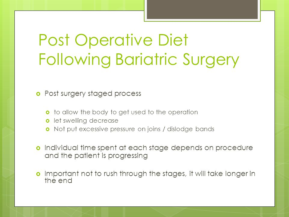 Post Operative Diet Following Bariatric Surgery