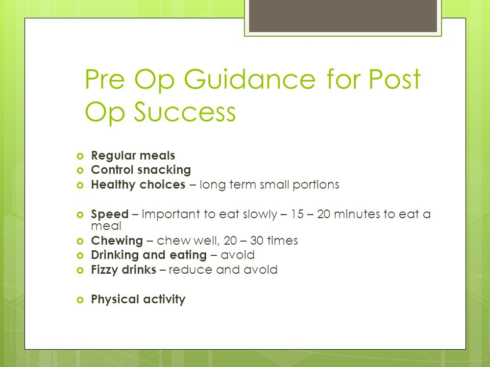 Pre Op Guidance for Post Op Success