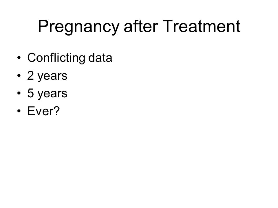Pregnancy after Treatment