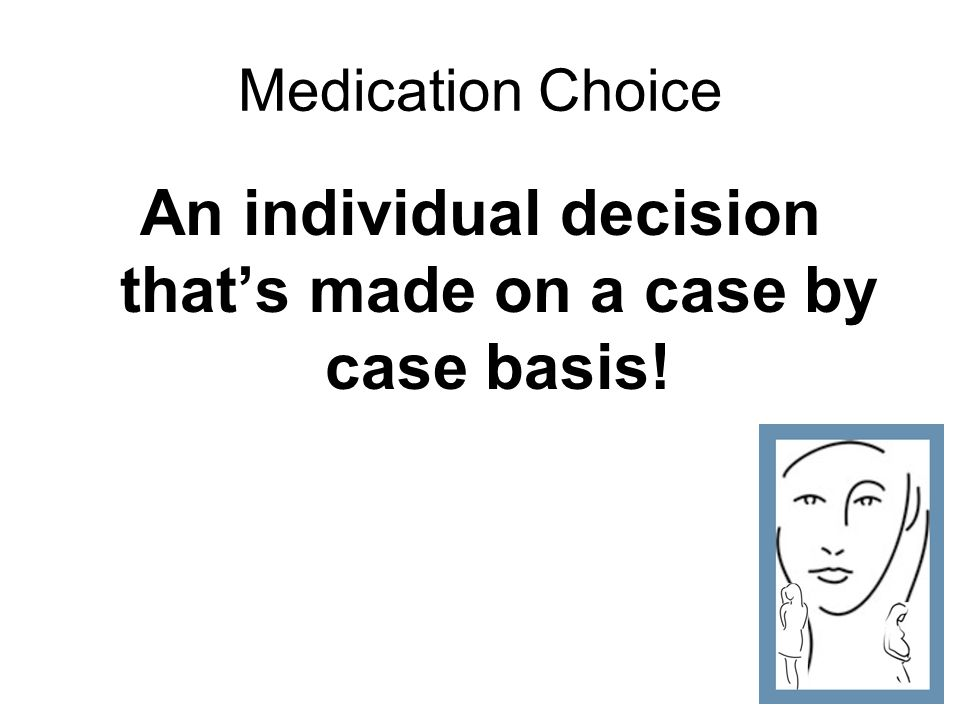An individual decision that's made on a case by case basis!