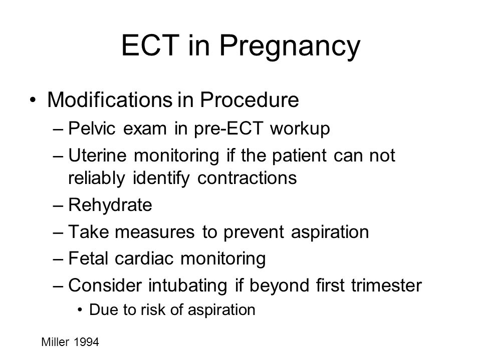 ECT in Pregnancy Modifications in Procedure