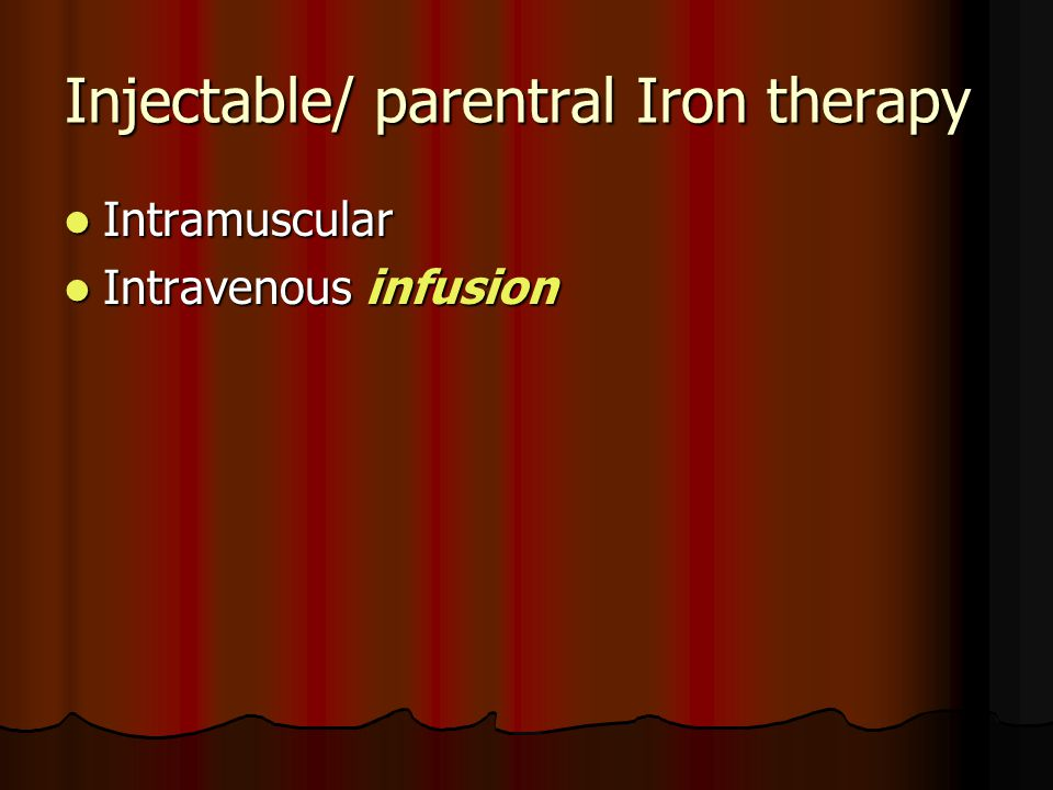 Injectable/ parentral Iron therapy