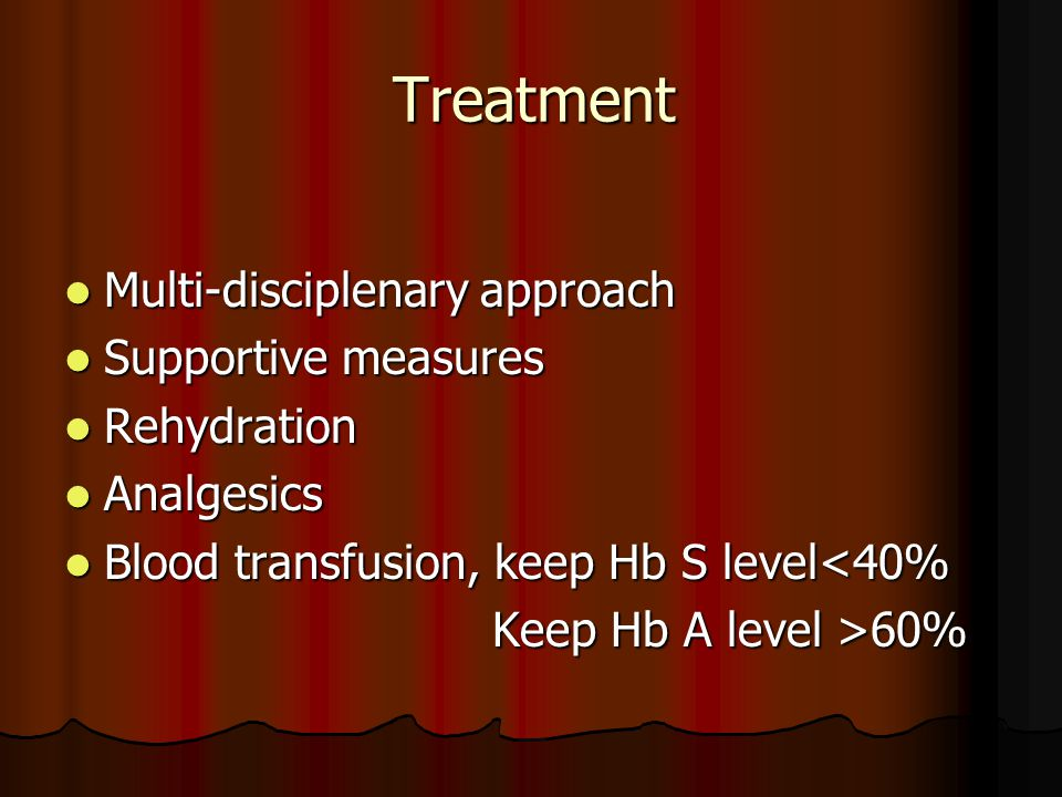 Treatment Multi-disciplenary approach Supportive measures Rehydration