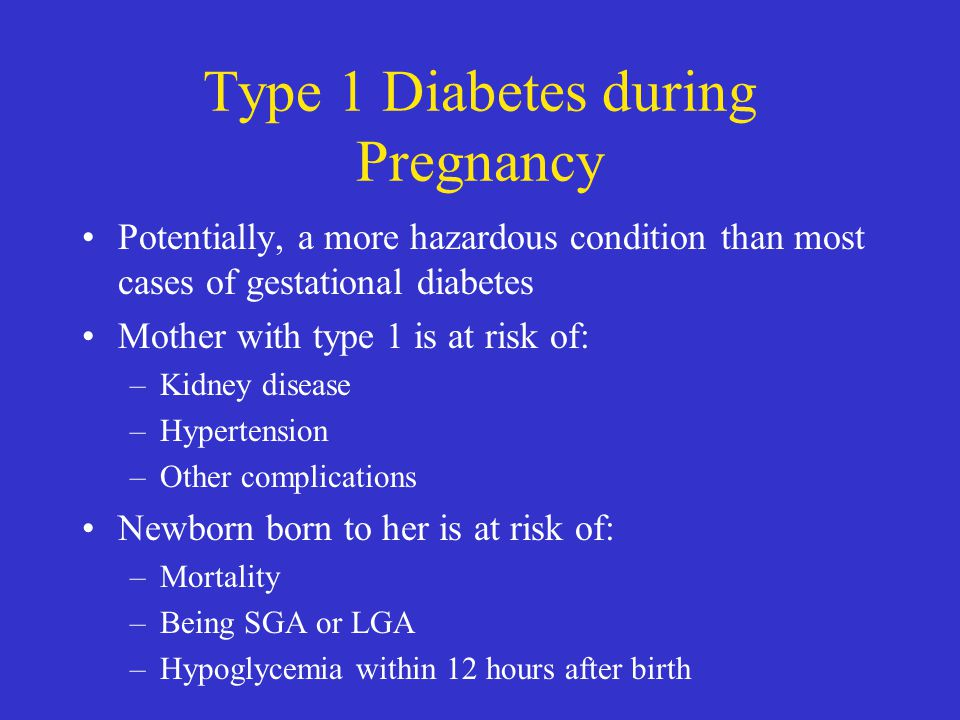 Type 1 Diabetes during Pregnancy