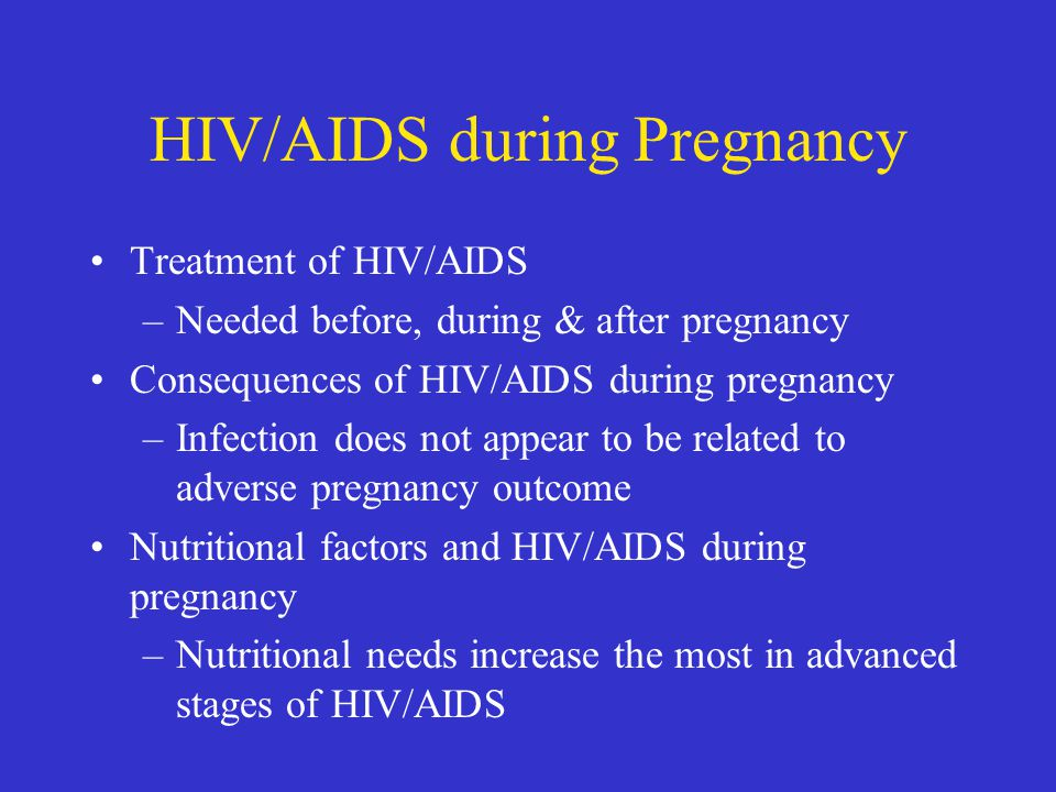 HIV/AIDS during Pregnancy
