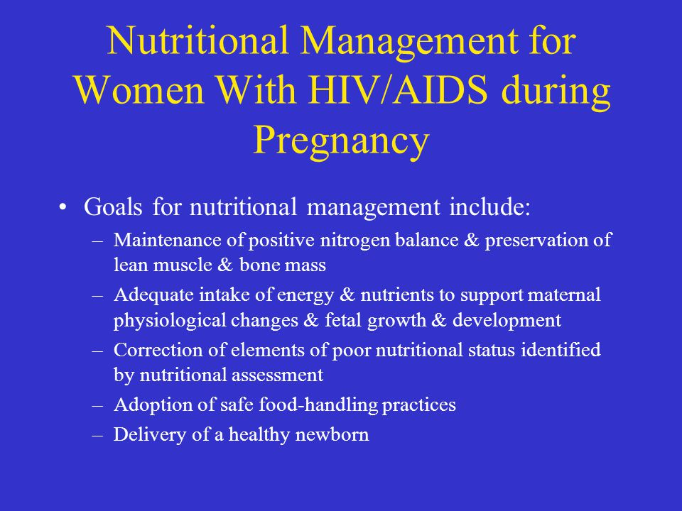 Nutritional Management for Women With HIV/AIDS during Pregnancy