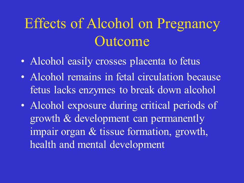 Effects of Alcohol on Pregnancy Outcome