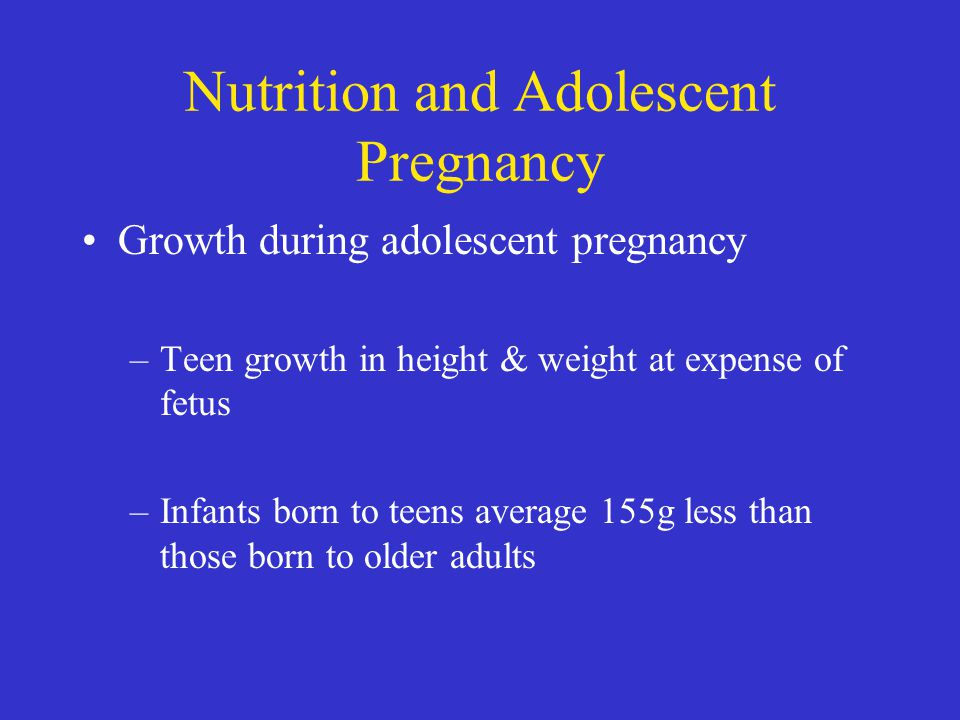 Nutrition and Adolescent Pregnancy