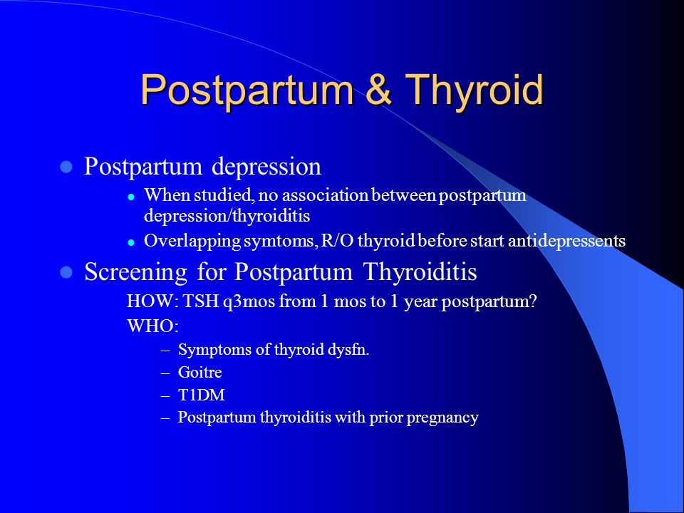 Postpartum & Thyroid Postpartum depression