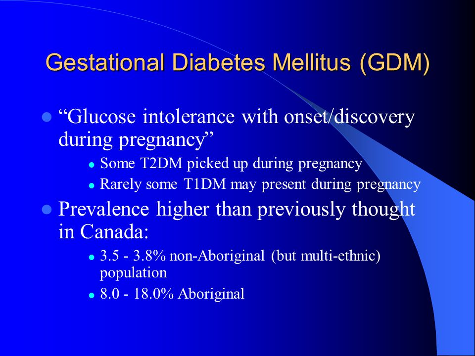 Gestational Diabetes Mellitus (GDM)