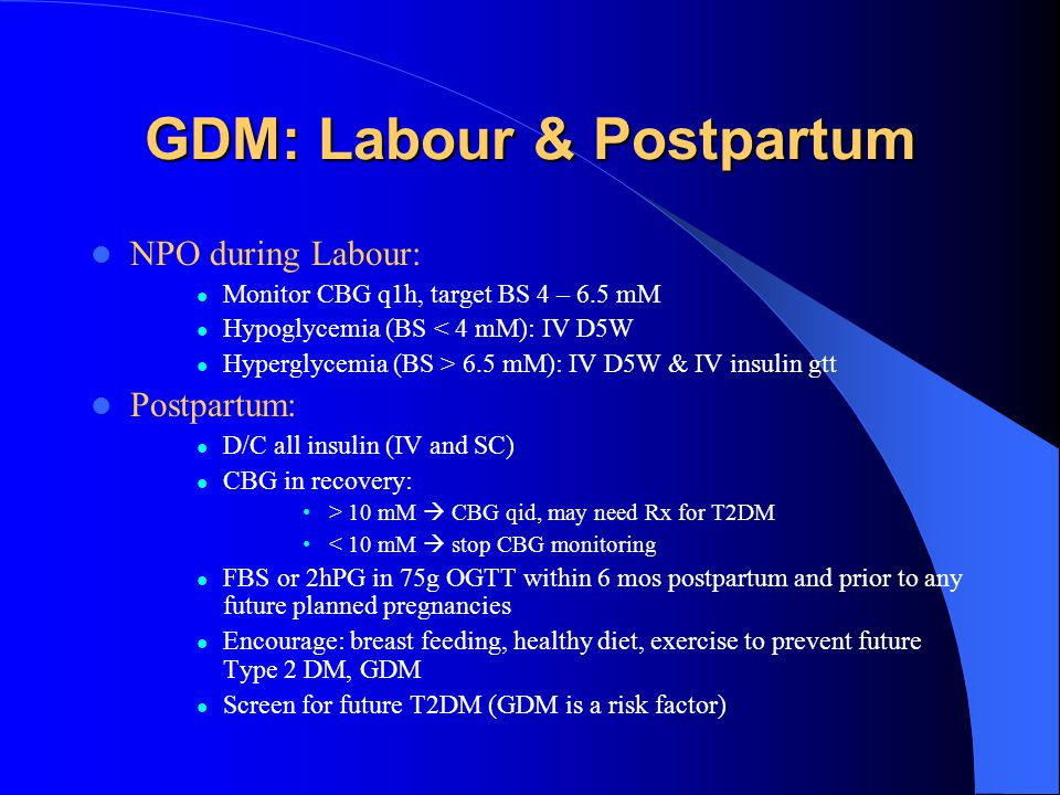 GDM: Labour & Postpartum