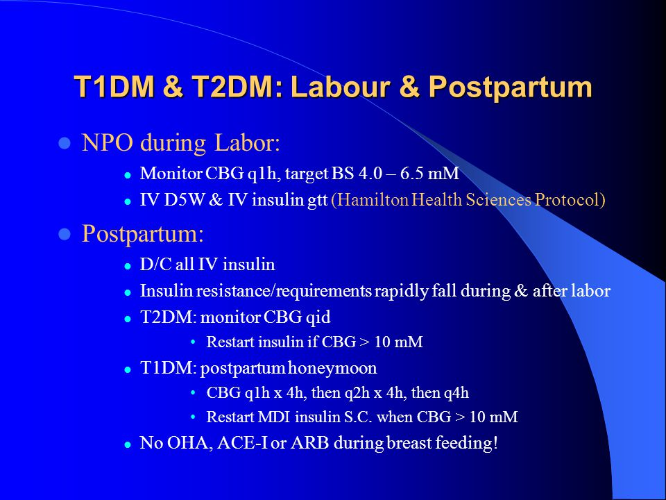 T1DM & T2DM: Labour & Postpartum