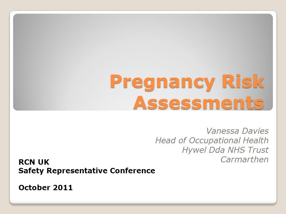 Pregnancy Risk Assessments