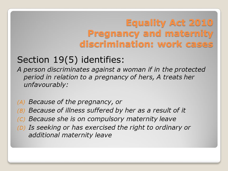 Equality Act 2010 Pregnancy and maternity discrimination: work cases