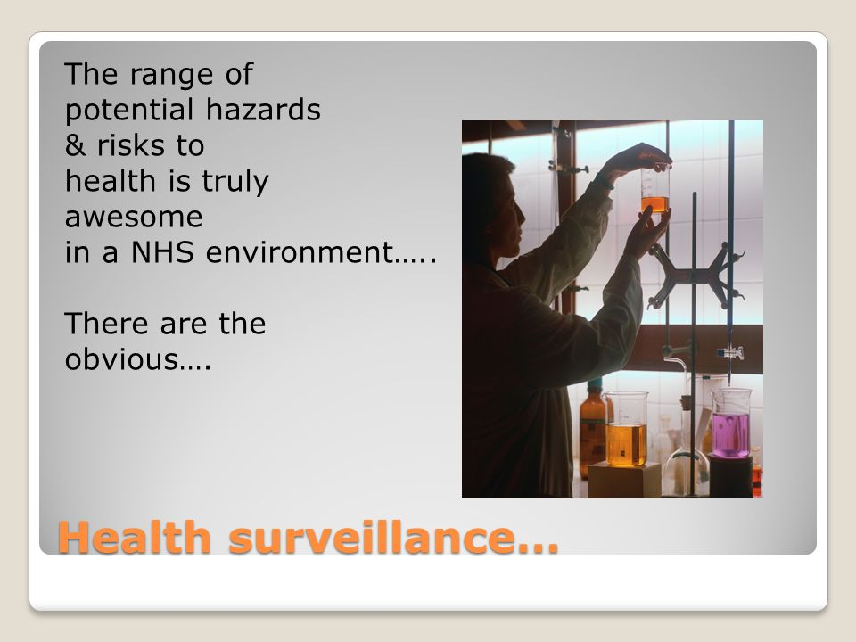 The range of potential hazards & risks to health is truly awesome in a NHS environment….. There are the obvious….