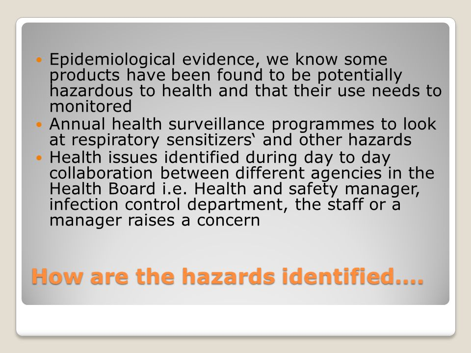 How are the hazards identified….