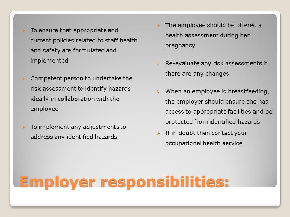 Employer responsibilities: