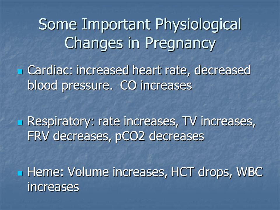Some Important Physiological Changes in Pregnancy