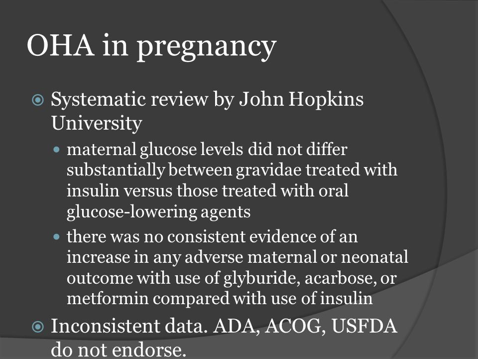 OHA in pregnancy Systematic review by John Hopkins University