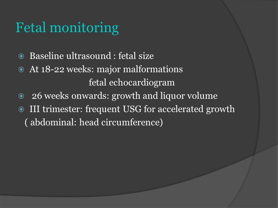 Fetal monitoring Baseline ultrasound : fetal size